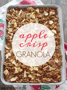Apple Crisp Granola - a big ol' pan of the warm flavors of apple crisp ...