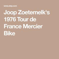 Joop Zoetemelk's 1976 Tour de France Mercier Bike