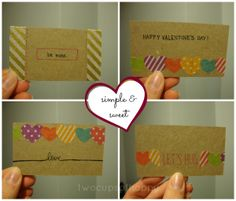 TWO CUPS OF HAPPY: last-minute washi tape valentines (for the young at heart)