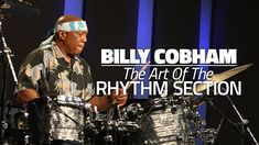 Billy Cobham: The Art Of The Rhythm Section - Drum Lesson (DRUMEO)