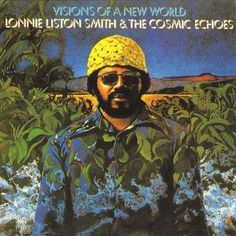 Lonnie Liston Smith | Visions of a New World