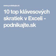 10 top klávesových skratiek v Exceli - podnikajte.sk