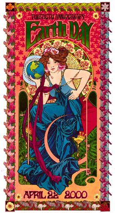 Earth Day 2000 poster by by Bob Masse. Bob produced memorable concert posters for bands as far back as the '60's, and helped pioneer the emerging psychedelic art genre.