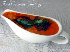 Coconut Chutney, Coconut Curry, Coconut Oil, Easy Indian Recipes, Chutney Recipes, Red Chili, Curry Leaves, Tamarind, Cooking Time