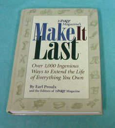 1996 Yankee Magazines Make It Last E Proulx Survival Frugal Preppers HB Book