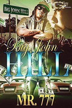 BIG JOHN'S  HILL by MR. 777 http://www.amazon.com/dp/B019E69C0E/ref=cm_sw_r_pi_dp_SH7Ewb1H3SB7Q