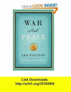 War and Peace (Vintage Classics) (9781400079988) Leo Tolstoy, Richard Pevear, Larissa Volokhonsky , ISBN-10: 1400079985  , ISBN-13: 978-1400079988 ,  , tutorials , pdf , ebook , torrent , downloads , rapidshare , filesonic , hotfile , megaupload , fileserve