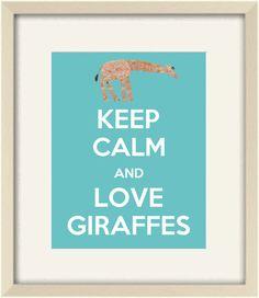 Keep Calm and Love Giraffes,Keep Calm Poster,Keep Calm Print, Keep Calm Art, Quote print, kids prints, Children Wall Art  8x10- 20 colors. $15.00, via Etsy.