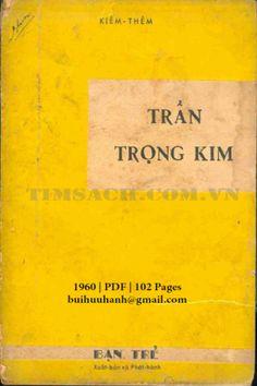 Luận Đề Về Trần Trọng Kim 1882-1953 (NXB Bạn Trẻ 1960) - Kiêm Thêm, 102 Trang   Sách Việt Nam Movie Posters, Film Poster, Billboard, Film Posters