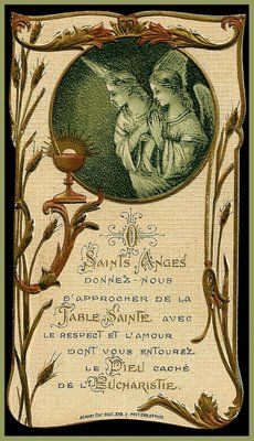 "Holy Cards For Your Inspiration: *O Holy Angels..........November 26.  ""O Holy angels, make me see God on the altar as you see Him in heaven."" - Bl. Andre"