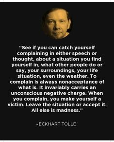 Wisdom from Eckhart Tolle Now Quotes, Great Quotes, Quotes To Live By, Quotable Quotes, Wisdom Quotes, Life Quotes, Eminem Quotes, Rapper Quotes, Positive Quotes