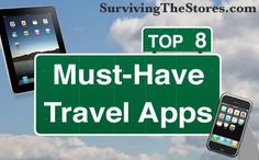 The Top 8 Must-Have Travel Apps For iPhone/iPod/iPad Devices!