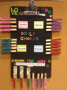 Chore chart made by ME :)  Giving children household chores at an early age helps to build a lasting sense of mastery, responsibility and self-reliance. Chores also teach children how to be empathetic and responsive to others' needs.....so many reasons why I love making these :)
