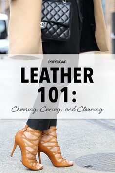 How to take clean and care for all your leather pieces