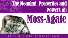 Did you know that Moss Agate can give the most benefits to your overall health and well-being? Read on to find out more! Moss Agate Properties Moss Agate is a crystal that belongs to the oxide and