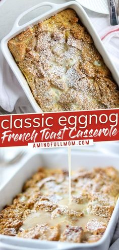 Looking for a festive way to usher in Christmas morning? Give the classic French toast casserole a holiday twist! Made with a rich nutmeg custard infused with eggnog and finished with a bourbon glaze, this impressive breakfast is perfect for a crowd! Save this pin! Christmas Breakfast Casserole, Breakfast Casserole Easy, French Toast Casserole, Breakfast Dishes, Good Morning Breakfast, Christmas Morning Breakfast, Christmas Brunch, Holiday Fun, Xmas