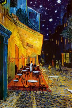 Cafe Terrace at Night ~ Van Gogh