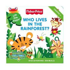 Fisher-Price Animals of the Rainforest Book