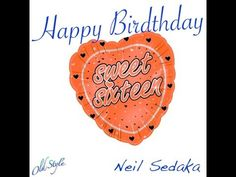 Happy Birthday Sweet Sixteen Neil Sedaka - YouTube