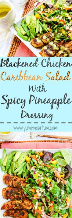 Blackened Chicken Caribbean Salad With Spicy Pineapple Dressing - A healthy tropical salad, with Cajun style chicken tenders. Topped in a sweet 'n' spicy homemade dressing. An easy 30 minute meal that you can feel good about!