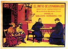 """""""El Patio de los Naranjos"""" (1926) Realización: Guillermo Hernández Mir"""