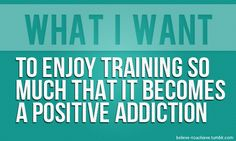 To enjoy training so much that it becomes a positive addiction. #p90x #fitness #motivation