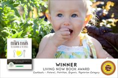 Mila's Meals wins Living Now Book Award Live In The Now, Health Coach, Whole Food Recipes, Nutrition, Meals, Children, Books, Young Children, Boys