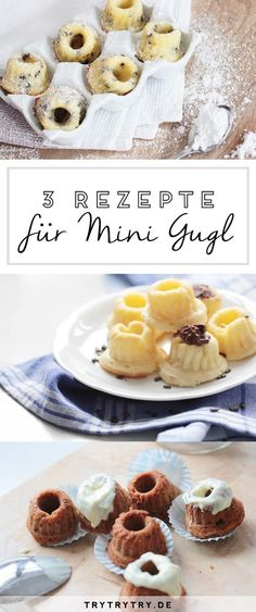Mini Gugl - 3 different variants - Kuchen - Cupcakes Donut Recipes, Keto Recipes, Cake Recipes, Mini Cupcakes, Cake Candy, A Food, Food And Drink, Tiny Food, Homemade Donuts