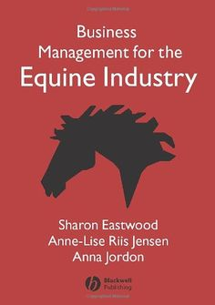 buy now   									£40.61 									  									Written by a team of consultants who combine modern business knowledge with decades of direct experience of working in the equine industry, this book bridges the gap  ...Read More