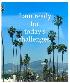 I Am Ready, Affirmations, Wednesday, Challenges, Beach, Water, Outdoor, Water Water, Outdoors