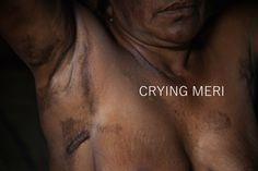 """Crying Meri"" is such an intense project about violence on women in Papua New Guinea by Vlad Sokhin and Duckrabbit. Now a multimedia.   Watch this today!"