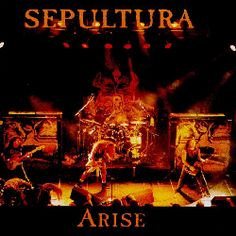 Arise (Sepultura song) - Wikipedia, the free encyclopedia