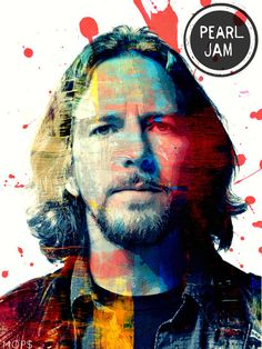 Nothingman - Eddie Vedder of Pearl Jam Rock N Roll, Rock Indé, Pop Rock, Hard Rock, Rock Posters, Concert Posters, Great Bands, Cool Bands, Concert Rock