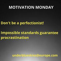 Monday Motivation, Blue