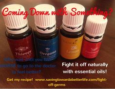 """Fight off germs natural with Young Living essential oils! Thieves and the """"Antibiotic in a Capsule"""" Recipe!"""