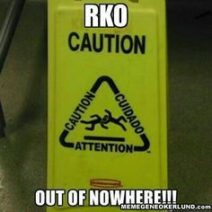 Caution - RKO out of nowhere! Wrestling Memes, Watch Wrestling, Wwe Quotes, Wwe Funny, Hilarious, Outta Nowhere, Randy Orton, Geek Humor, Seth Rollins