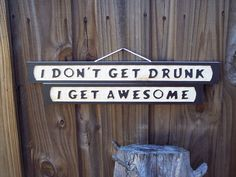 I DON'T GET DRUNK I GET AWESOME Bar Funny Wood Sign Pool Tiki in Home & Garden, Home Décor, Plaques & Signs | eBay