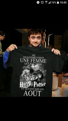 "Translation (this might be rough, I'm just in French 2 accelerated): ""never underestimate a woman who watches Harry Potter and was born in august"" Pull Harry Potter, Harry Potter Film, Harry Potter Universal, Harry Potter World, Harry Potter Francais, Citations Photo, Harr Potter, Albus Dumbledore, Daniel Radcliffe"
