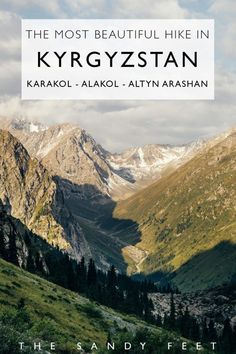 The Most Beautiful Hike In Kyrgyzstan: Hiking from To Alakol and Altyn Arashan Without A Guide Amazing Destinations, Travel Destinations, Vietnam Voyage, Backpacking Asia, Hiking Europe, Best Hikes, Central Asia, Asia Travel, Wanderlust Travel