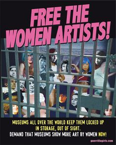 """Guerrilla Girls Free the Women Artists! Art Activist The Guerrilla Girls' art has always been fact-driven, and informed by the group's data collection and so-called """"weenie counts. Women In History, Art History, Women's Museum, Guerrilla Girls, Smash The Patriarchy, Riot Grrrl, Feminist Art, Art For Art Sake, Famous Artists"""