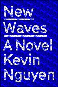 "Read ""New Waves A Novel"" by Kevin Nguyen available from Rakuten Kobo. A wry and edgy debut novel about race and startup culture, secrecy and surveillance, social media and friendship ""A know. Got Books, Books To Read, Kevin Nguyen, Good New Books, Complicated Love, Page Turner, First Novel, Free Reading, Happy Reading"