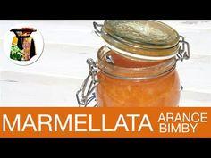 Marmellata di Arance Bimby - YouTube