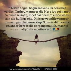 Counselling Training, Afrikaanse Quotes, New Journey, Scripture Verses, Spiritual Inspiration, Good Morning Quotes, Stress And Anxiety, Spiritual Quotes, Christian Quotes