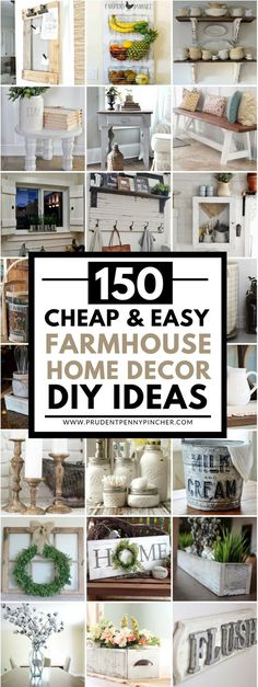 150 Cheap and Easy DIY Farmhouse Decor Ideas. 150 Cheap and Easy Farmhouse Decor DIY Ideas Save money with these DIY farmhouse decor ideas! From furniture to home accents and organization ideas, there are over a hundred projects to choose from. Farmhouse Homes, Farmhouse Design, Rustic Farmhouse, Farmhouse Ideas, Farmhouse Furniture, Farmhouse Style Decorating, Cottage Farmhouse, Farmhouse Decor Cheap, Farmhouse Style House Decor