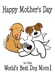 Mother's Day greeting card from the Fur Babies, World's Best Dog Mom by Sharon Fernleaf
