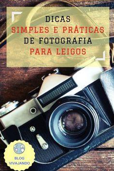 Fotografia para Leigos: aprenda a utilizar recursos simples e fáceis do seu smartphone e máquina fotográfica que lhe farão tirar lindas fotos super instagramáveis!