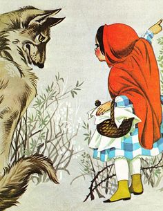Little Red Riding Hood from Deans A Book of Fairy Tales. Illustrated by Janet & Anne Grahame Johnstone. 1977.