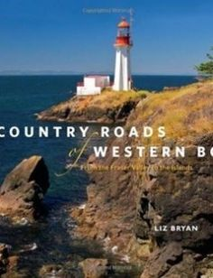 Country Roads of Western BC: From the Fraser Valley to the Islands free download by Liz Bryan ISBN: 9781926613949 with BooksBob. Fast and free eBooks download.  The post Country Roads of Western BC: From the Fraser Valley to the Islands Free Download appeared first on Booksbob.com.