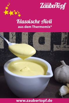 Klassische Aioli Classic Aioli – The recipe for the Thermomix® Aioli Thermomix, Low Calorie Recipes, Diabetic Recipes, Mayonnaise, Fat Foods, Healthy Food List, Baked Yams, Food Lists, Eating Plans