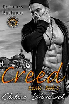 Creed: Ruthless Bastards (RBMC Book 5) by Chelsea Handcock